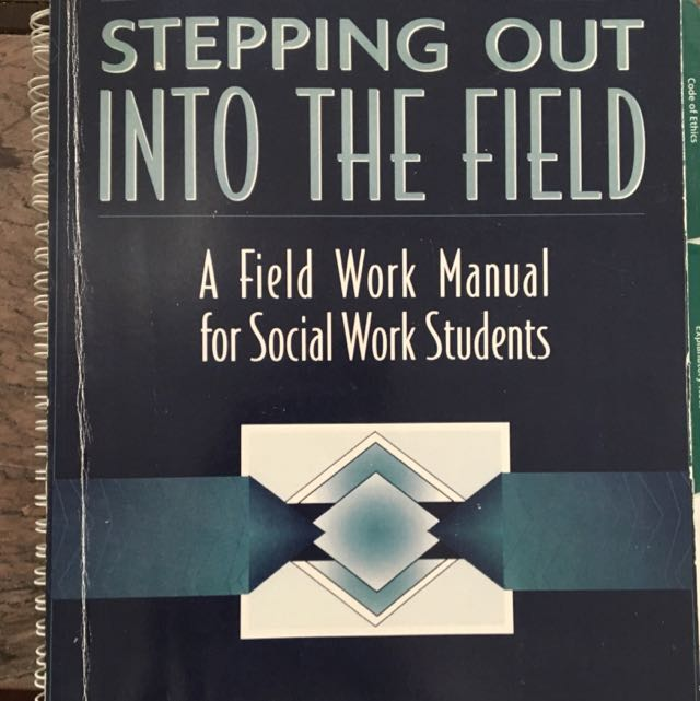 Stepping Into The Field - Social Work