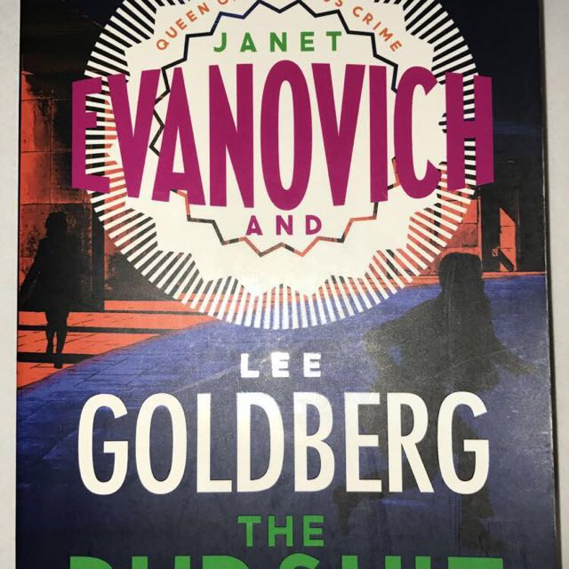 THE PURSUIT Janet Evanovich And Lee Goldberg