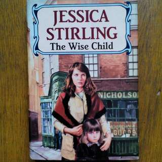 The Wise Child by Jessica Stirling