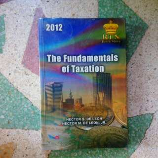 Fundamentals Of Taxation By Hector S. De Leon