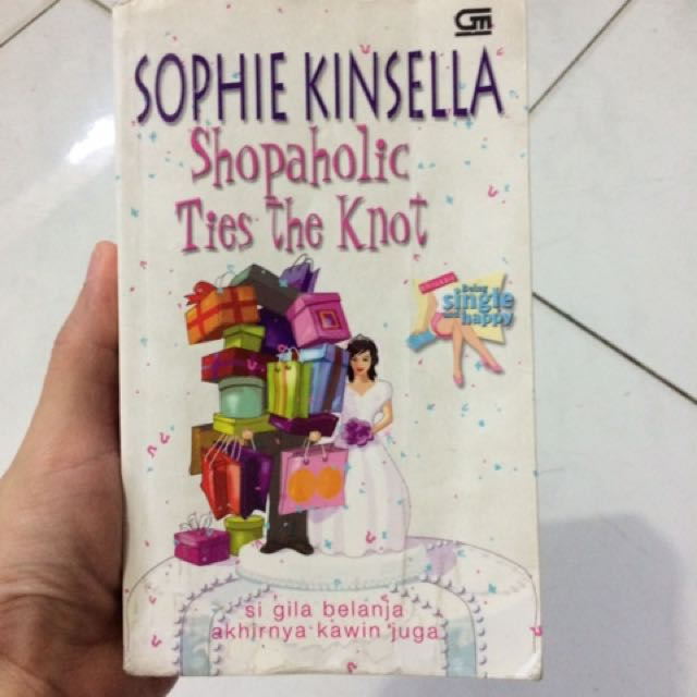 Buku Novel Romantis - Shopaholics Ties Tue Knot By Sophie Kinsella