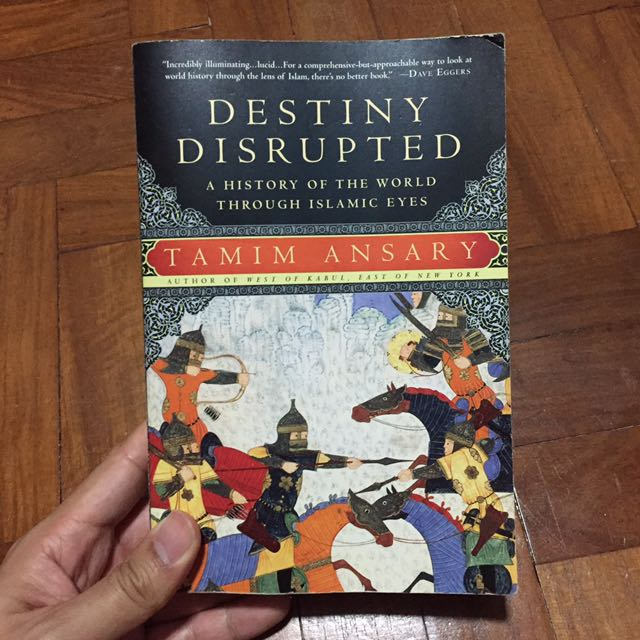 destiny disrupted a history of the world through islamic eyes english edition