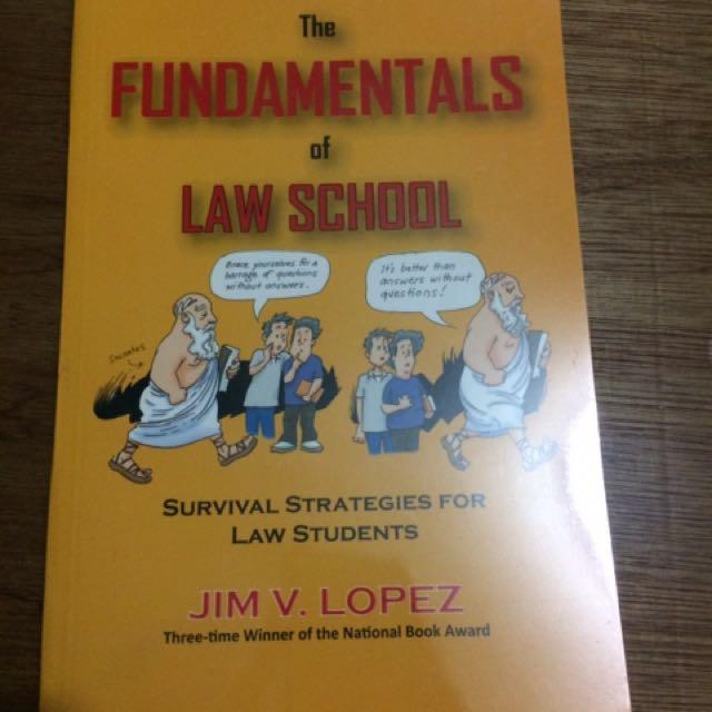 Fundamentals of Law School (Jim Lopez)