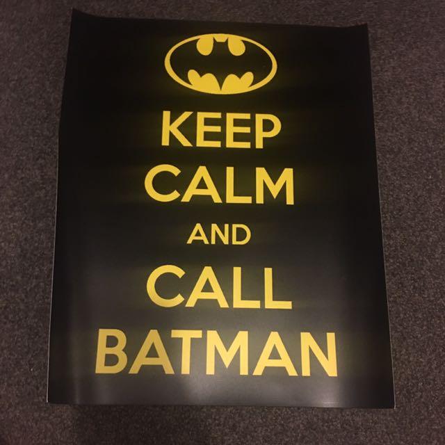 KEEP CALM AND CALL BATMAN poster