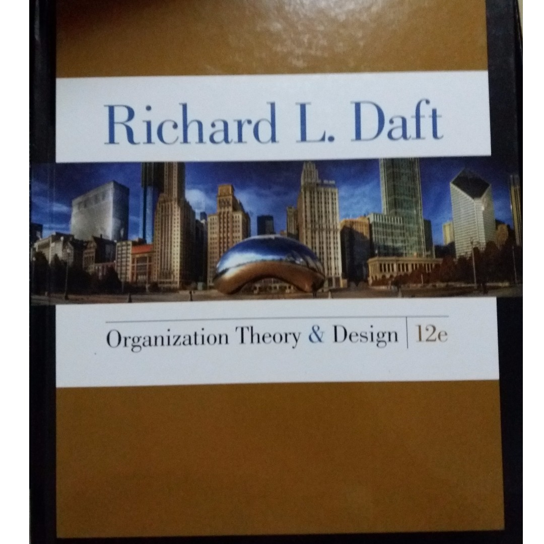 Organization Theory Design 12th Edition Richard L Daft Books Stationery Textbooks On Carousell