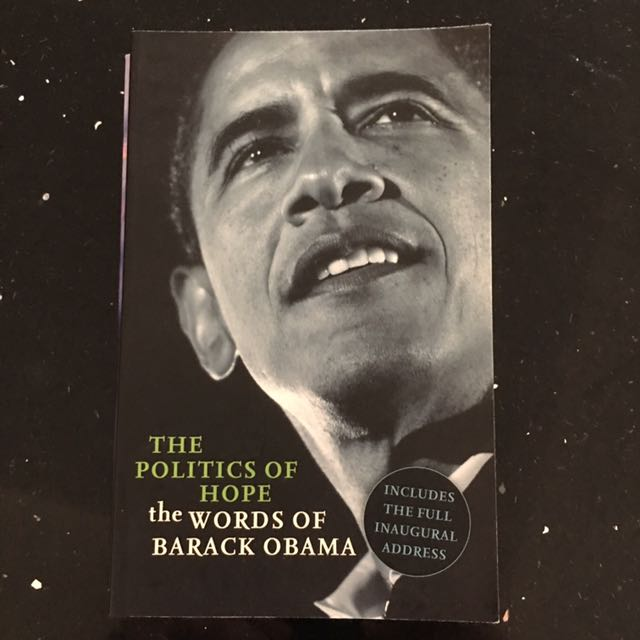 The Politics Of Hope The Words Of Barack Obama