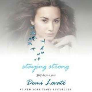 Demi Lovato's Staying Strong