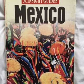 MEXICO TRAVEL GUIDE INSIGHTS