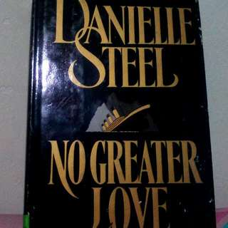 Novel Import: No Greater Love - Danielle Steel