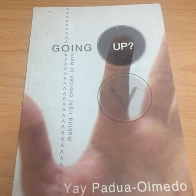 Going Up: Making Right Choices At Work