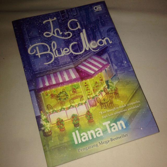 Novel In A Blue Moon (illana Tan)