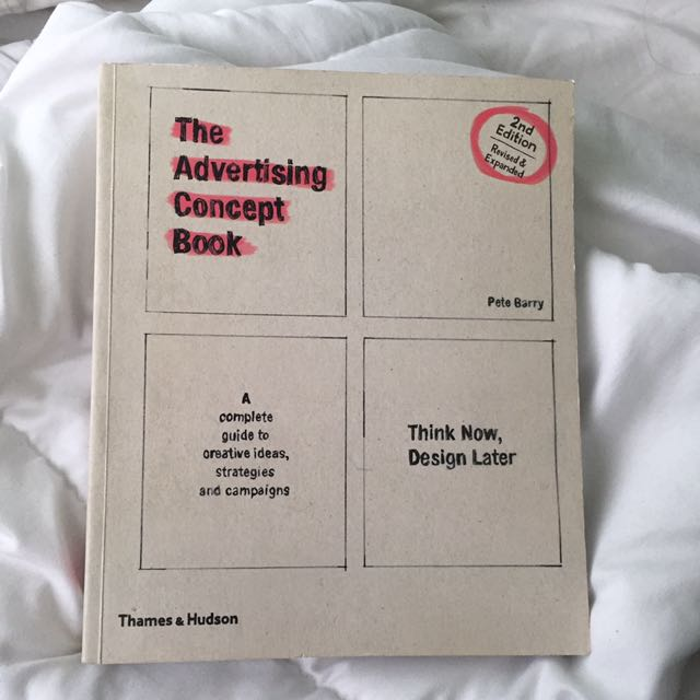 The Advertising Concept Book 2nd Edition