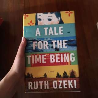 A tale for the time being hard cover