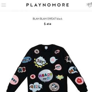 PLAYNOMORE AUTHENTIC Blah Blah Sweatshirt 2017
