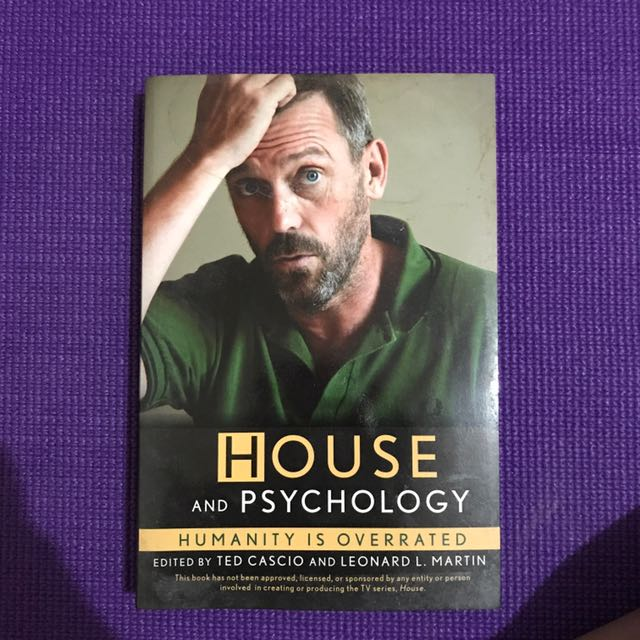 House And Psychology: Humanity Is Overrated (Ted Cascio)