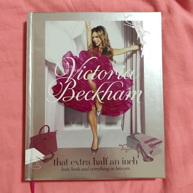 Victoria Beckham: That Extra Half An Inch