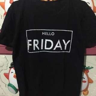 Kaos Hello Friday