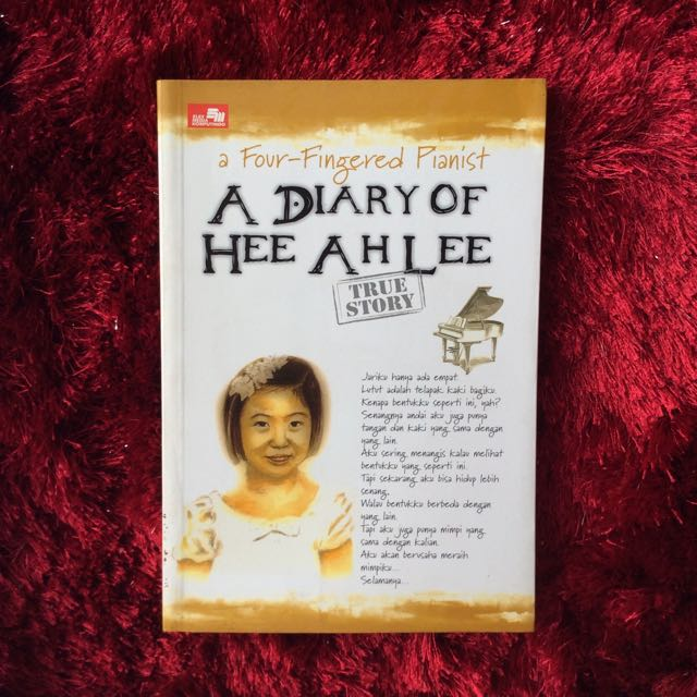 A Four Fingered Pianist: A Diary of Hee Ah Lee