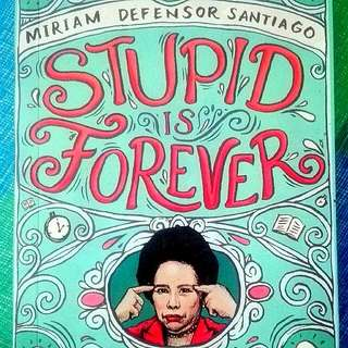 Stupid Is Forever Book 1