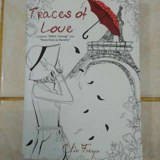 Novel Clio Freya - Traces Of Love (Eifell Tolong Series 3)