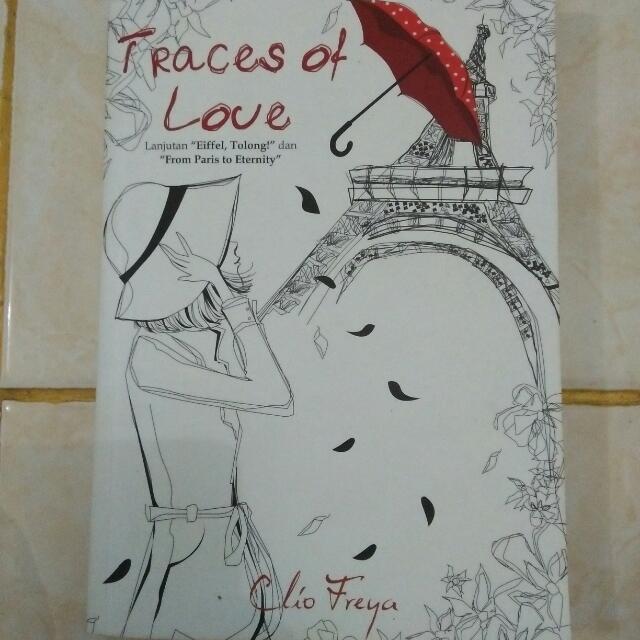 Novel Clio Freya - Traces Of Love (Eifell Tolong Series 3)