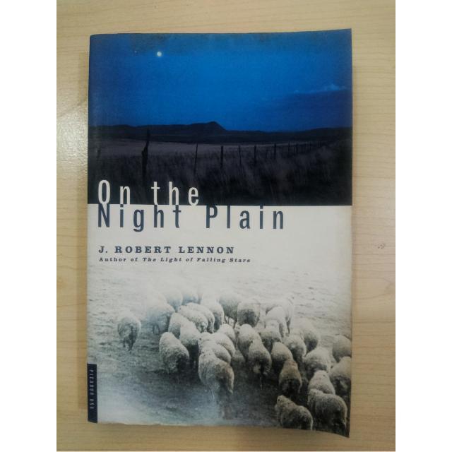 On The Night Plain By J Robert Lennon