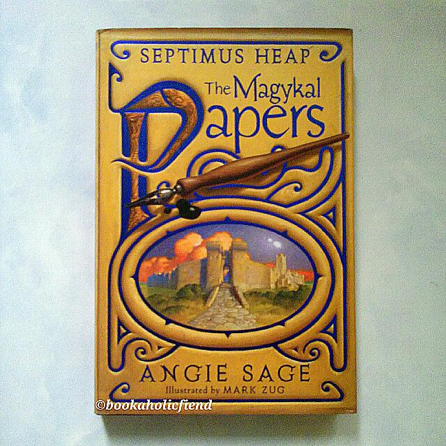 Septimus Heap: Magykal Papers by Angie Sage