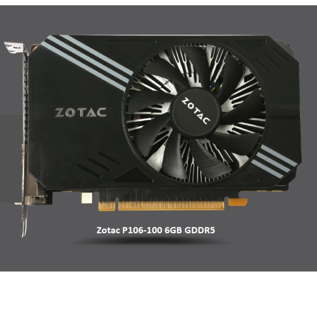 Zotac P106-100 6GB GDDR5 Special Edition Mining Card (based on GTX1060) ETA  10 July
