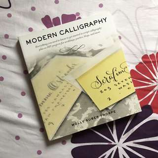 Modern Calligraphy: Everything You Need to Know to Get Started in Script Calligraphy - Molly Suber Thorpe