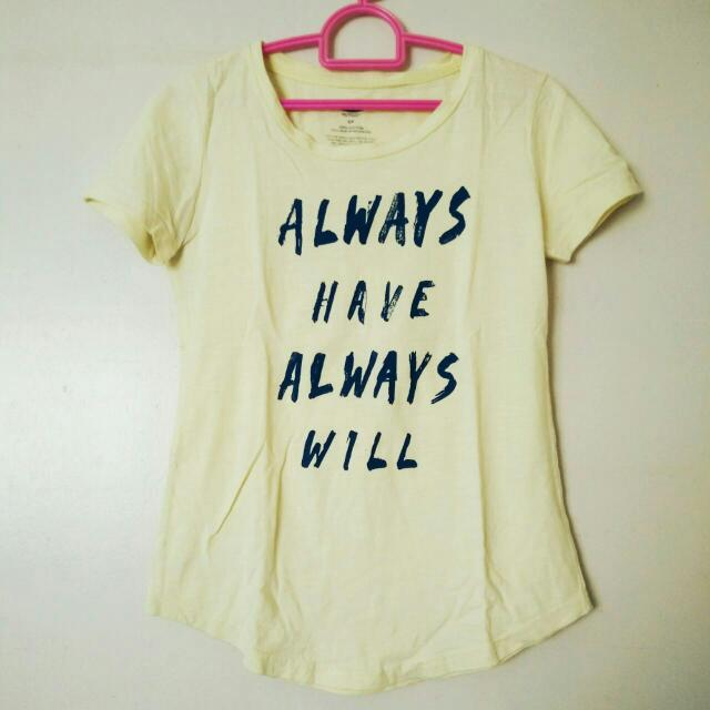 """Always Have Always Will"" Statement Shirt (Negotiable Price)"