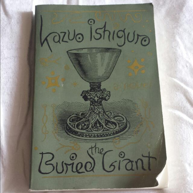 Buried Giant By Kazuo Ishiguro