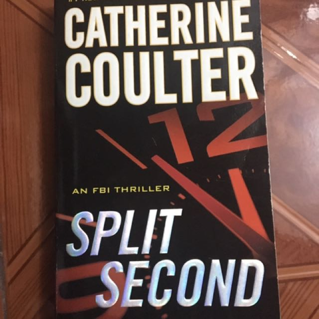 Catherine Coulter - Split Second