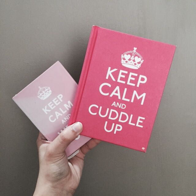 Keep Calm And Cuddle Up