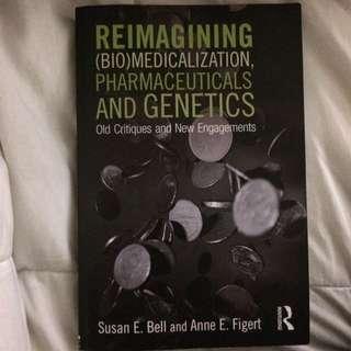Reimagining (Bio)medicalization, Pharmaceuticals And Genetics