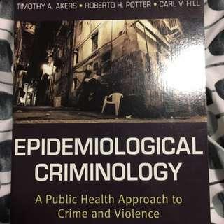Epidemiological Criminology