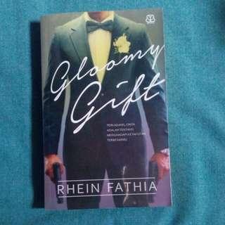 A Gloomy Gift - Rhein Fathia