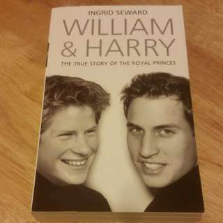 The Only Authoritative Biography Of Prince William & Harry