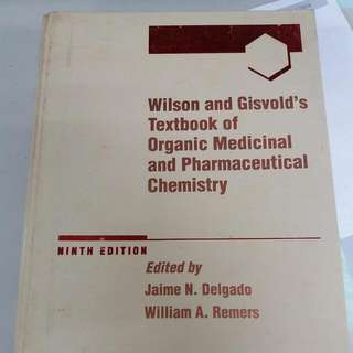 Wilson's And Gisvold, Organic Medical And Pharmaceutical Chemistry