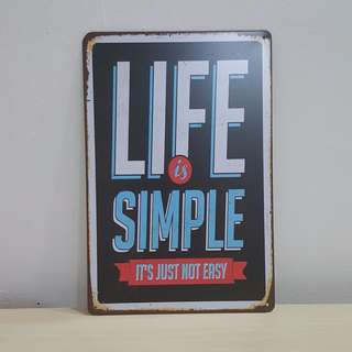 Life is Simple Tin Plate [T-13]