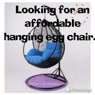 Looking for hanging egg chair