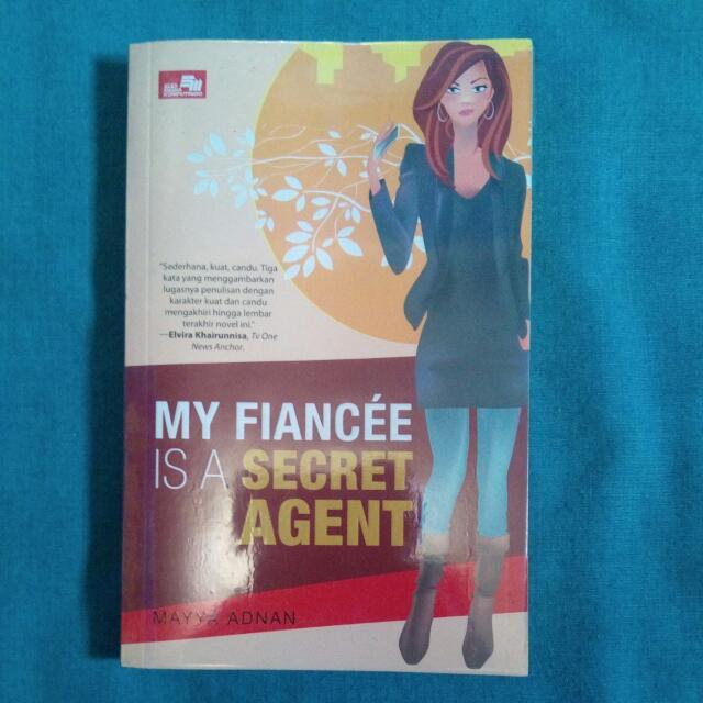 My Fiancée Is A Secret Agent - Mayya Adnan