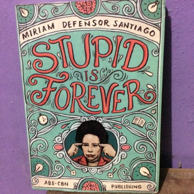 Stupid Is Forever