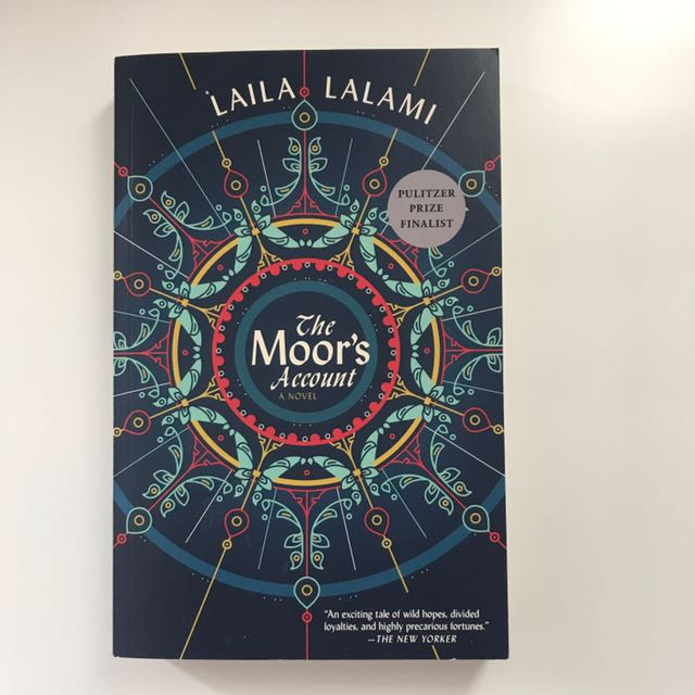The Moor's Account- Laila Lalami