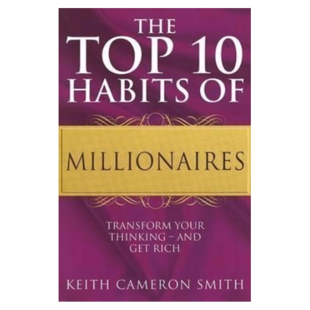 a look at the behaviors and thinking of millionaires 9 things i learned from talking to 9 millionaires look up to—someone who's where you want to be—and ask them for 5 self-sabotaging behaviors you.