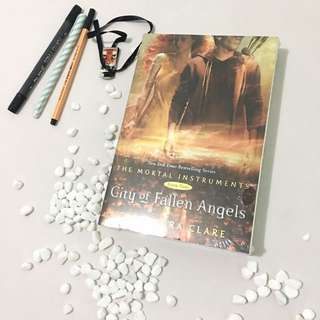 The Mortal Instrument (Book Four) City Of Fallen Angels By Cassandra Clare