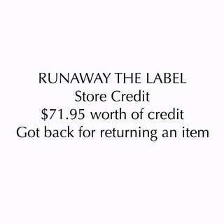 Runaway The Label Store Credit