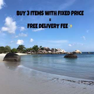 BUY 3 ITEMS WITH FIXED PRICE (NO NEGO) GET FREE DELIVERY FEE!!✨✨