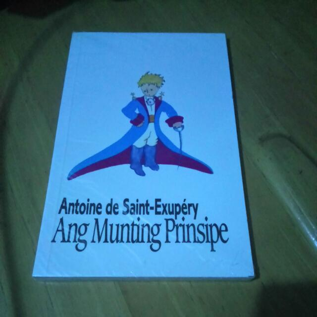Ang Munting Prinsipe (The Little Prince By Antoine De Saint-Exupery)
