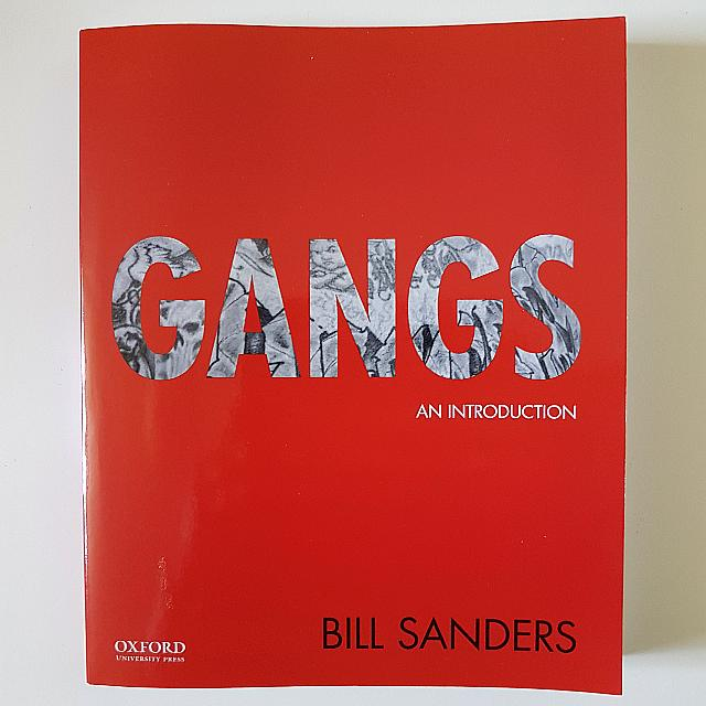 Gangs An Introduction By Bell Sanders
