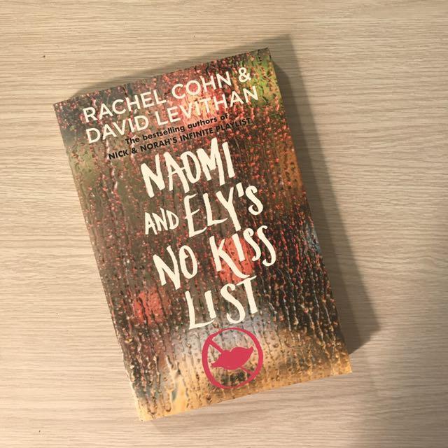 NAOMI AND ELY'S NO KISS LIST by DAVID LEVITHAN & RACHEL COHN